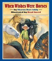 Cover of: When wishes were horses