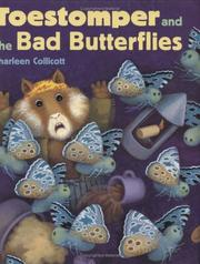 Cover of: Toestomper and the bad butterflies | Sharleen Collicott