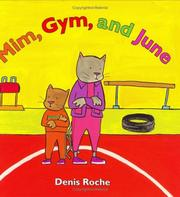 Cover of: Mim, gym, and June | Roche, Denis.