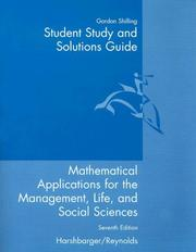 Cover of: Student Study and Solutions Guide for Mathematical Applications: For The Management, Life, And Social Sciences
