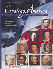 Cover of: Creating America: A History Of The United States: Beginnings through Reconstruction