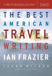 Cover of: The Best American Travel Writing 2003 (The Best American Series) | Ian Frazier
