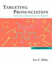 Cover of: Targeting Pronunciation | Sue F. Miller