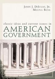 Cover of: Classic Ideas And Current Issues in American Government | Meenekshi Bose