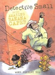 Cover of: Detective Small in the Amazing Banana Caper