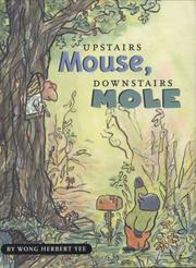 Cover of: Upstairs Mouse, downstairs Mole