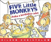 Cover of: Five Little Monkeys Bake a Birthday Cake