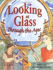 Cover of: Looking at glass through the ages