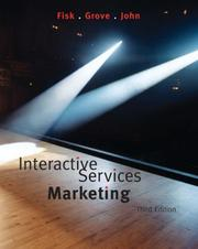 Cover of: Interactive Services Marketing | Raymond P. Fisk, Stephen J. Grove, Joby John