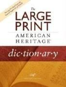 Cover of: The Large Print American Heritage Dictionary | Editors of The American Heritage Dictionaries