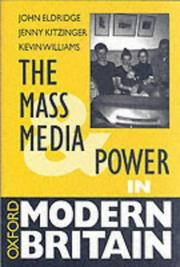 Cover of: The mass media and power in modern Britain