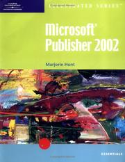 Cover of: Microsoft Publisher 2002-lllustrated Essentials (Illustrated (Thompson Learning)) | Marjorie S. Hunt