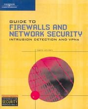 Cover of: Guide to Firewalls and Network Security: Intrusion Detection and VPNs