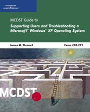 Cover of: MCDST 70-271: Supporting Users and Troubleshooting a Microsoft Windows XP Operating System