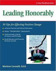 Cover of: Leading honorably | Marlene Caroselli
