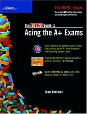 Cover of: The 80/20 Guide To Acing The A+ Exams (80/20) | Jean Andrews