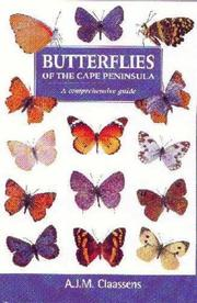 Cover of: Butterflies of the Cape Peninsula | A. J. M. Claassens
