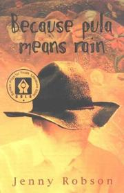 Cover of: Because pula means rain