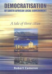Cover of: Democratisation of Local Government | Rob Cameron