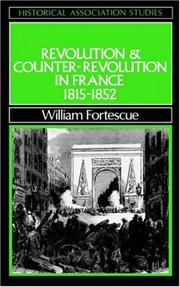 Cover of: Revolution and counter-revolution in France, 1815-1852