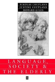 Cover of: Language, Society, and the Elderly | Nikolas Coupland
