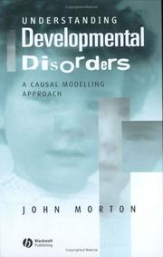 Cover of: Understanding Developmental Disorders | John Morton
