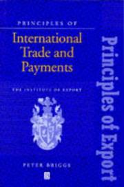 Cover of: Principles of international trade and payments | Peter D. Briggs