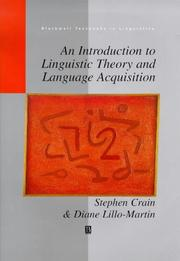 Cover of: An introduction to linguistic theory and language acquisition | Stephen Crain