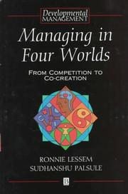 Cover of: Managing in Four Worlds (Developmental Management)