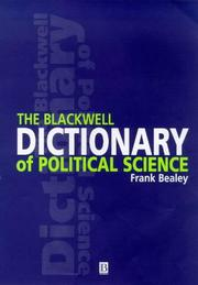 Cover of: The Blackwell dictionary of political science | Frank Bealey