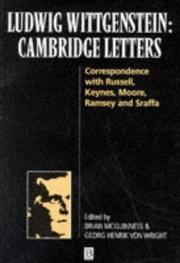Cover of: Cambridge letters: correspondence with Russell, Keynes, Moore, Ramsey, and Sraffa