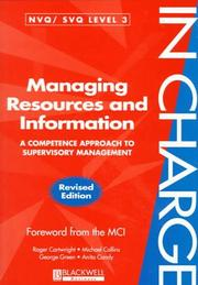 Cover of: Managing Resources and Information: A Competence Approach to Supervisory Management (In Charge Series)
