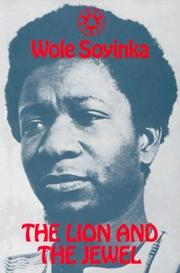 Cover of: The Lion and the Jewel (Three Crowns Book) | Wole Soyinka