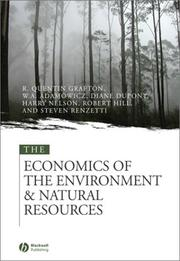 Cover of: The Economics of the Environment and Natural Resources | R. Quentin Grafton, Wiktor L. Adamowicz, Diane Dupont, Robert Hill, Harry Nelson, Steven Renzetti