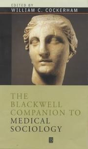 Cover of: Blackwell Companion to Medical Sociology