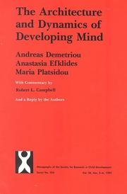Cover of: The Architecture and Dynamics of Developing Mind | Andreas Demetriou