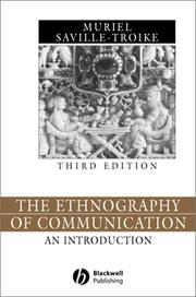 The ethnography of communication by Muriel Saville-Troike