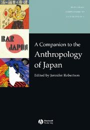 Cover of: A companion to the anthropology of Japan