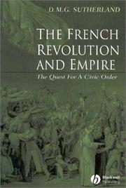 Cover of: The French Revolution and Empire | Sutherland, Donald
