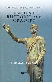 Cover of: Ancient rhetoric and oratory | Thomas N. Habinek