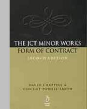 Cover of: The JCT Minor Works Form of Contract: an architect's guide to the agreement for minor building works