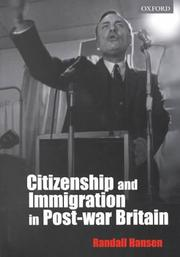 Cover of: Citizenship and Immigration in Post-war Britain | Randall Hansen