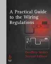 A practical guide to the wiring regulations by Stokes, Geoffrey CEng.