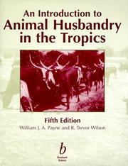 Cover of: An introduction to animal husbandry in the tropics | W. J. A. Payne