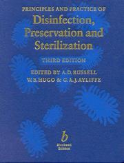 Cover of: Principles and practice of disinfection, preservation, and sterilization |