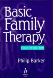 Cover of: Basic family therapy | Barker, Philip