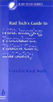 Cover of: Rad Techs Guide to MRI | Carolyn Kaut Roth