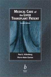 Cover of: Medical Care of the Liver Transplant Patient | Paul Killenberg