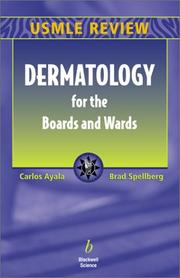 Cover of: Dermatology for the Boards and Wards | Carlos Ayala