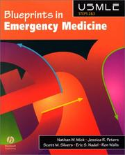 Cover of: Blueprints in Emergency Medicine by Nathan W., M.D. Mick, Jessica Radin, M.D. Peters, Scott M., M.D. Silvers